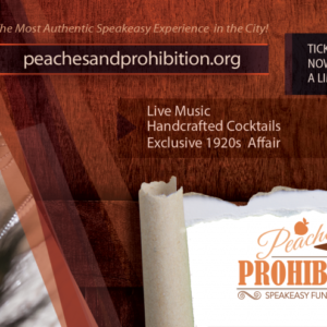 Peaches & Prohibition Speakeasy and Fundrasier