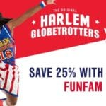 HARLEM GLOBETROTTERS ARE ON TOUR | GET 25% DISCOUNT WITH PROMO CODE FUNFAM