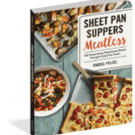 Sheet Pan Suppers Meatless Recipe Book