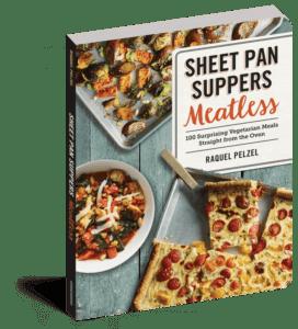 Sheet Pan Suppers Meatless Cookbook