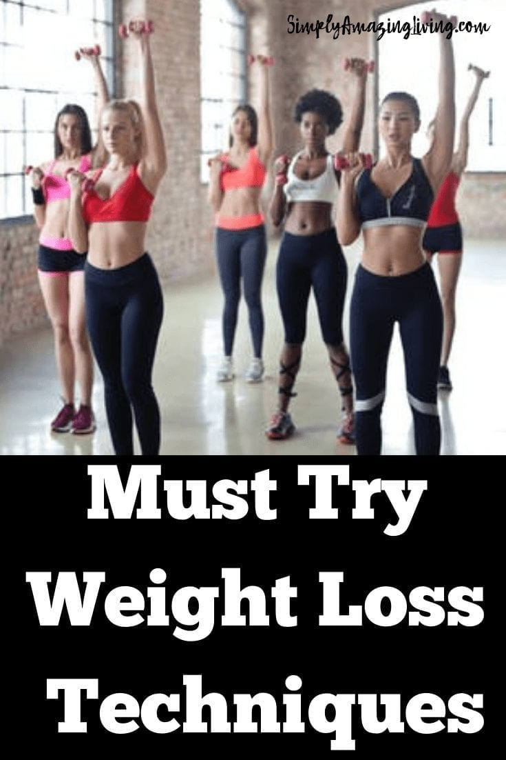 Must Try Weight Loss Techniques