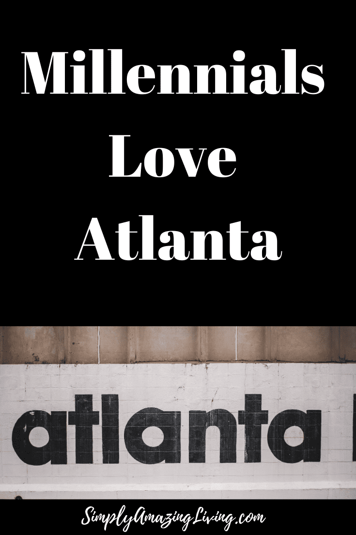 Millenials Love Atlanta