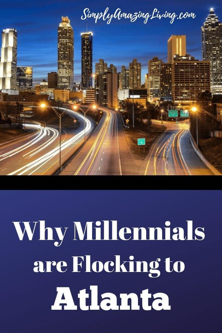 Why Millennials are Flocking to Atlanta