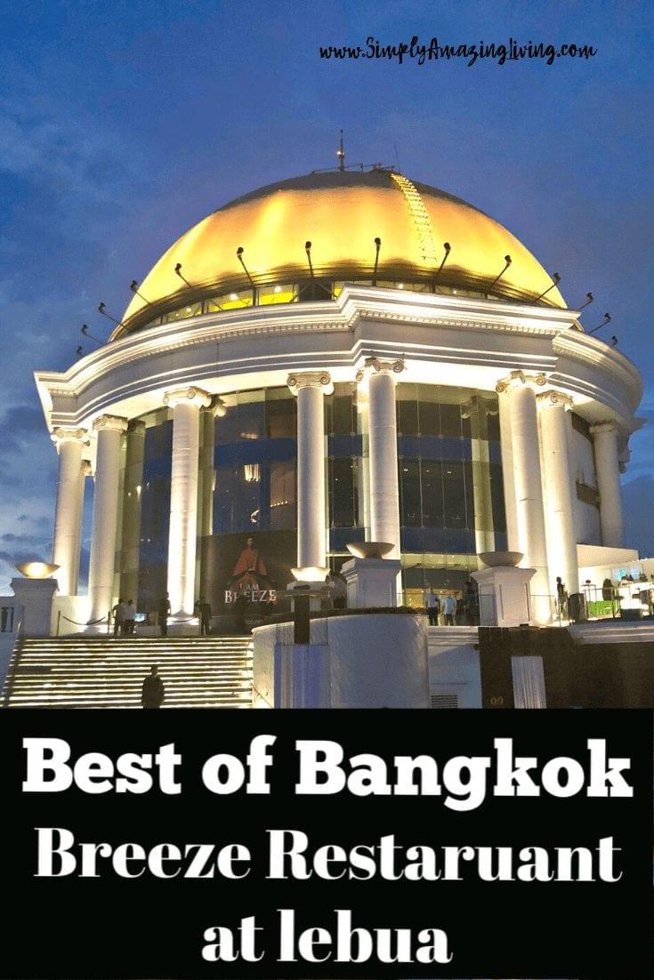 Best of Bangkok - Breeze at lebua