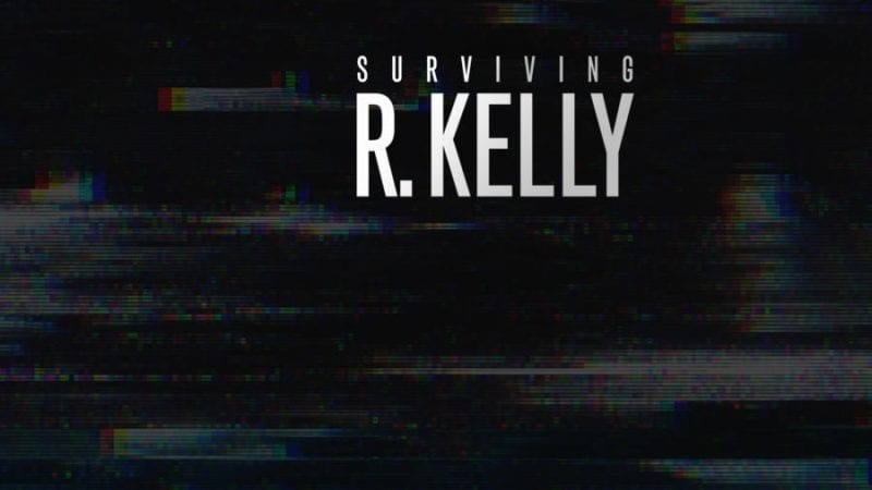 Surviving R. Kelly Documentary and the #MeToo Movement