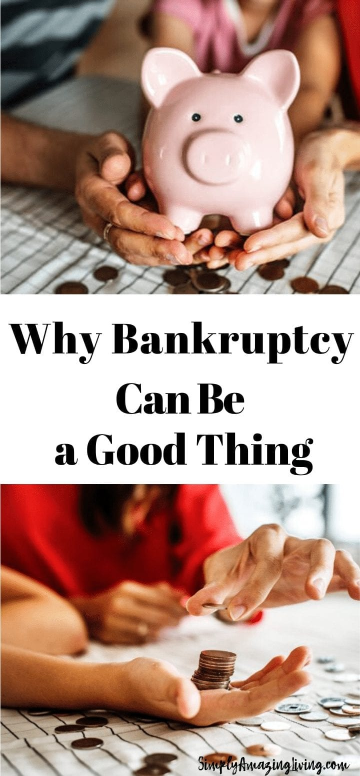 Why Bankruptcy Can Be a Good Thing Pin