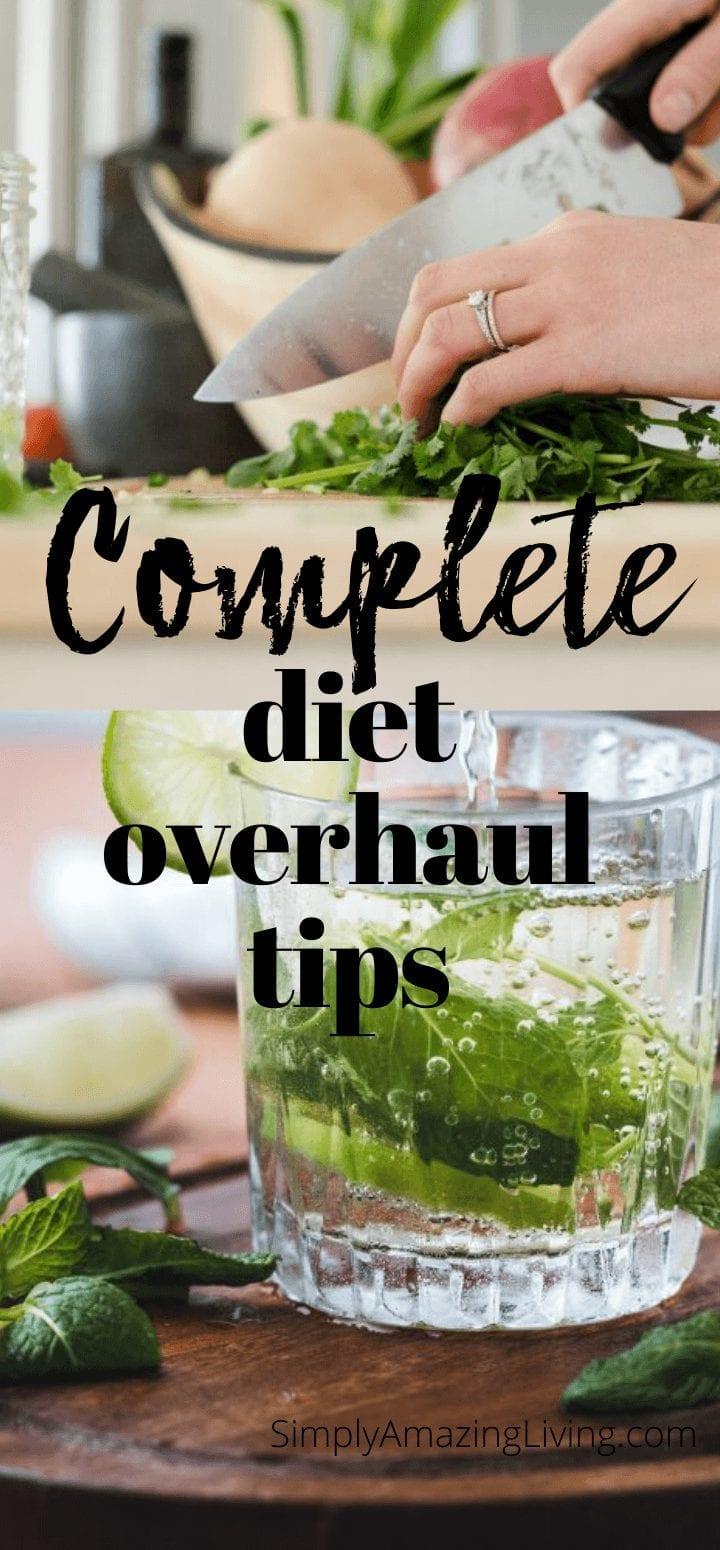Complete diet overhaul tips