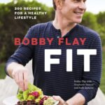 BOBBY FLAY FIT COOKBOK