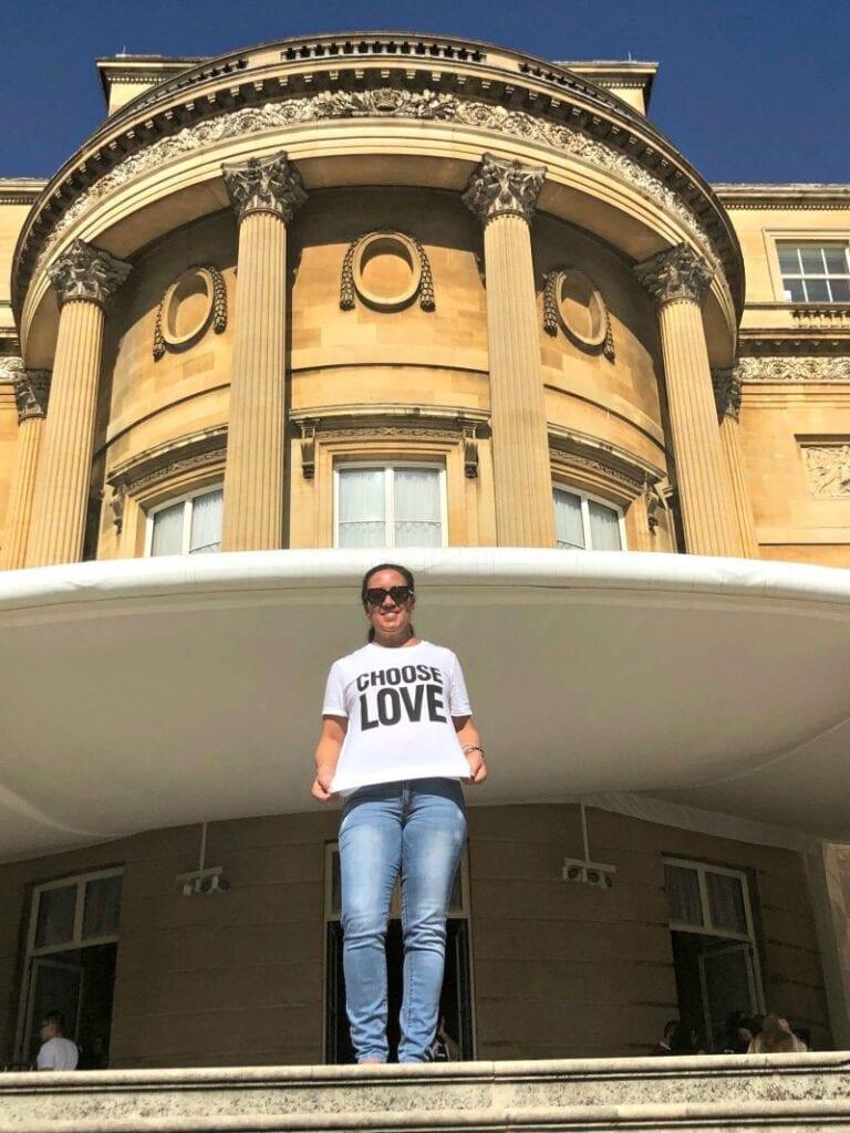Choose Love at Buckingham Palace