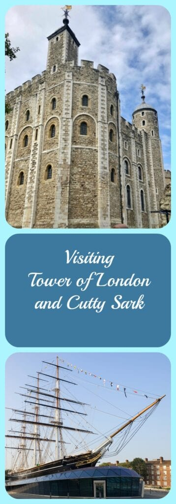 Visiting The Tower of London and The Cutty Sark