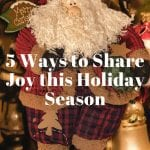 Five Great Ways to Share Joy During the Christmas Season
