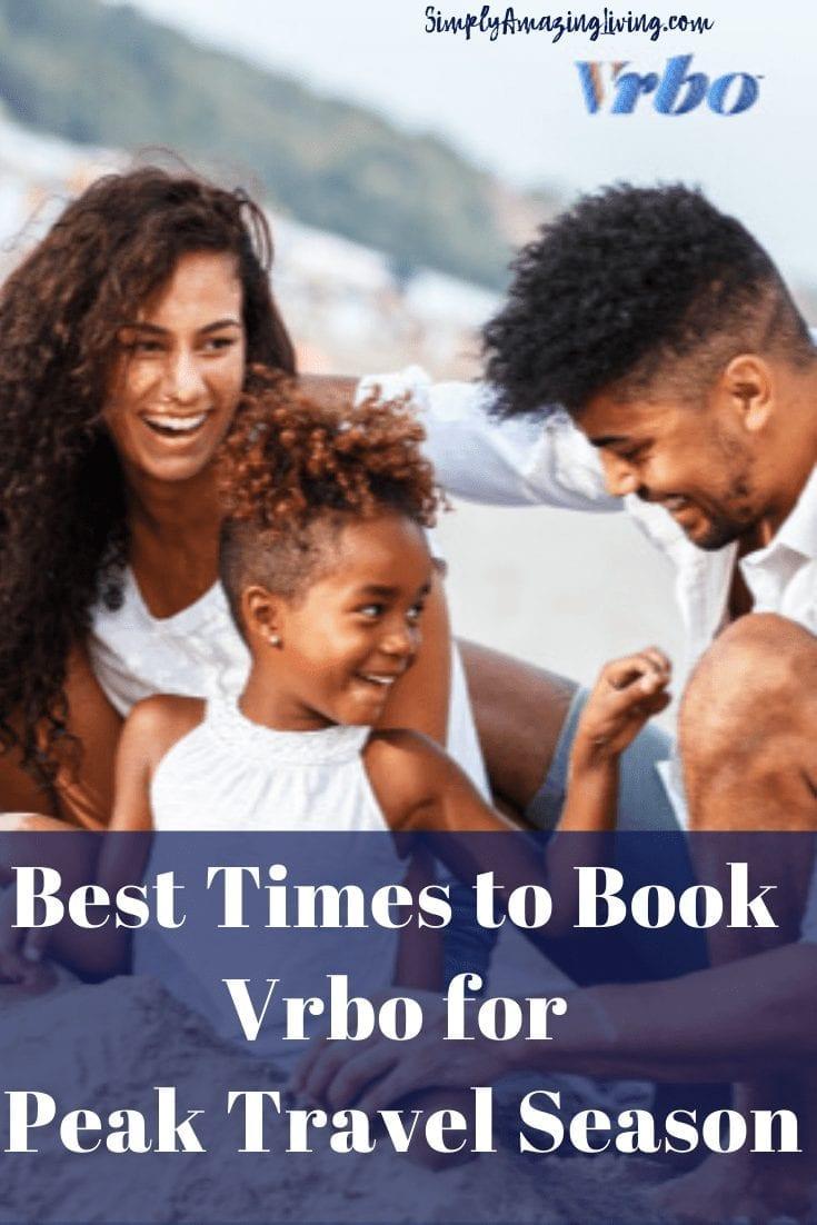 Vrbo Pin for Booking Peak for Travel Season