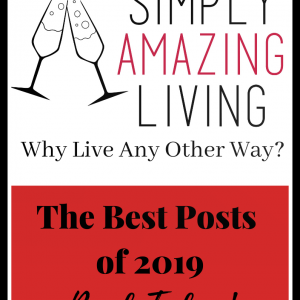 Simply Amazing Lliving's Top Posts of 2019