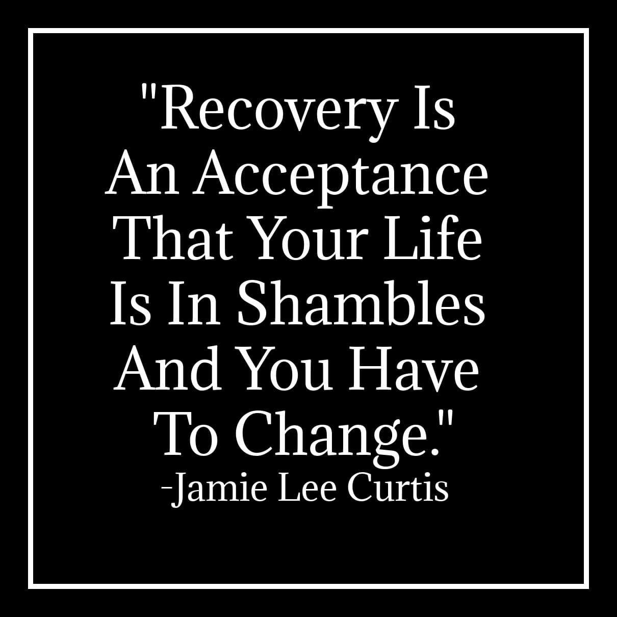 Jamie Lee Curtis addiction quote