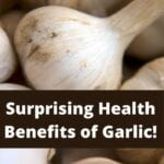 5 Surprising Health Benefits of Garlic