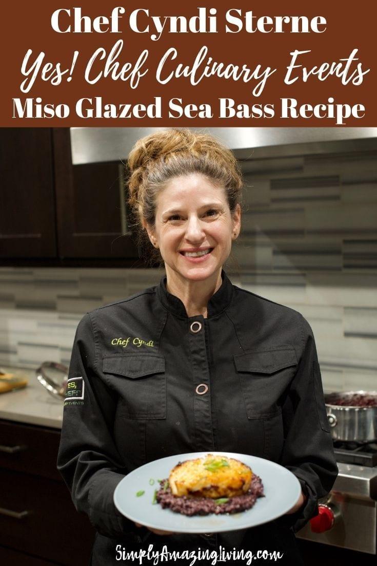 Chef Cyndi Sterne's Miso Glazed Sea Bass Recipe Pin 1