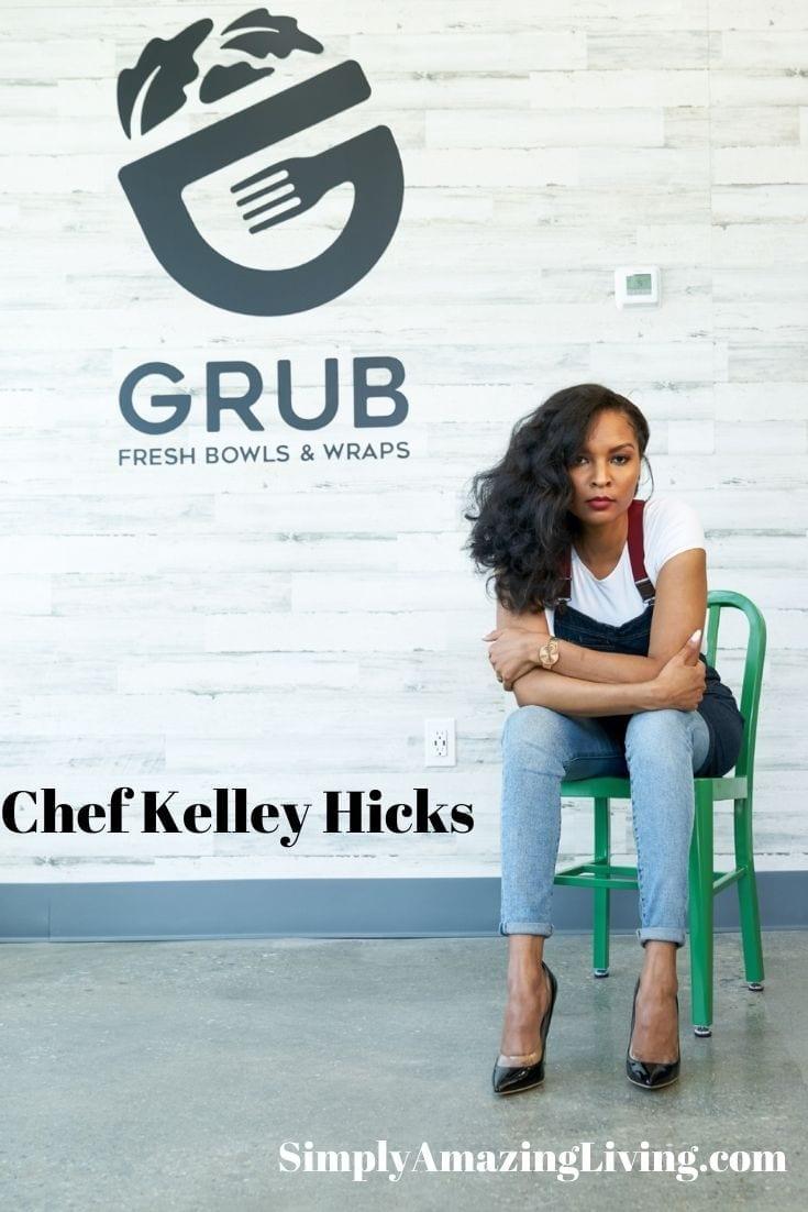 Grub Fresh Bowls & Wraps Chef Kelley Hicks