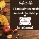 Delectable Thanksgiving Meals Available for Pick Up at 103 West in Atlanta!